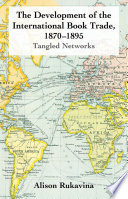The Development Of The International Book Trade 1870 1895