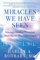 Miracles We Have Seen
