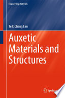 Auxetic Materials And Structures book