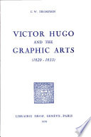 Victor Hugo and the Graphic Arts  1820 1833