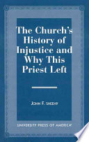 The Church s History of Injustice and Why This Priest Left