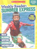 Weekly Reader   Summer Express  Between Grades 2 and 3