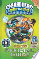 Skylanders SWAP Force  Master Eon s Official Guide