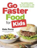 Go Faster Food For Kids book