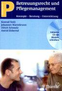 Betreuungsrecht und Pflegemanagement