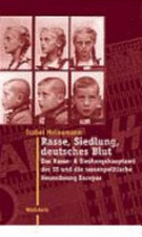 """""""Rasse, Siedlung, deutsches Blut"""""""