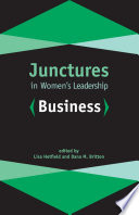 Junctures in Women s Leadership  Business