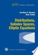 Distributions Sobolev Spaces Elliptic Equations book