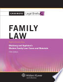 Casenote Legal Briefs for Family Law  Keyed to Weisberg and Appleton