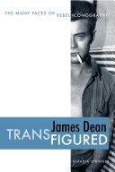 James Dean Transfigured