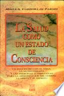 La Salud como un Estado de Consciencia