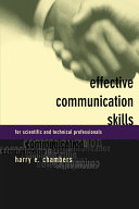 Effective Communication Skills For Scientific And Techinical Professionals