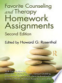 Favorite Counseling And Therapy Homework Assignments Second Edition