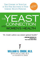 The Yeast Connection And Women S Health