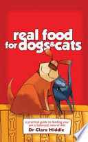Real Food for Dogs   Cats