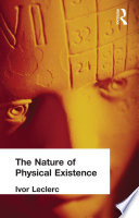 The Nature of Physical Existence