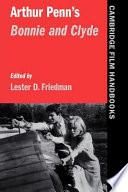 Arthur Penn s Bonnie and Clyde