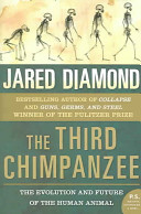 The Third Chimpanzee : ...