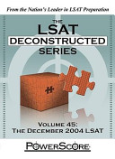 The LSAT Deconstructed Series Volume 45