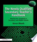 The Newly Qualified Secondary Teacher s Handbook