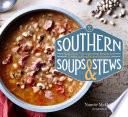 Southern Soups   Stews