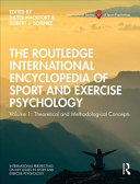 Routledge International Encyclopedia of Sport and Exercise Psychology