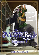 The Ancient Magus' Bride Supplement I : sure to love this in-depth guide to...