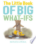 The Little Book Of Big What Ifs