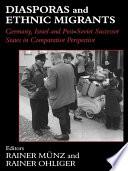 Diasporas and Ethnic Migrants