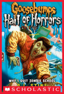 download ebook goosebumps: hall of horrors #4: why i quit zombie school pdf epub
