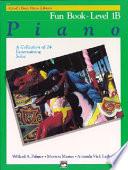 Alfred s Basic Piano Course Fun Book  Bk 1b