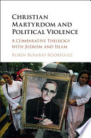 Christian Martyrdom and Political Violence