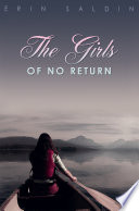 The Girls of No Return by Erin Saldin