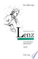 Jakob Michael Reinhold Lenz im Urteil dreier Jahrhunderte