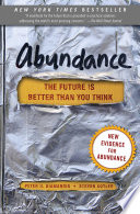 Abundance by Peter H. Diamandis and Steven Kotler/