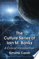 The Culture Series of Iain M  Banks