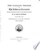 The Vulgate Version of the Arthurian Romances  Supplement  Le livre d Artus  with glossary  1913