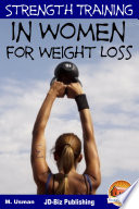 Strength Training in Women For Weight Loss