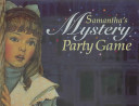 Samantha s Mystery Party Game