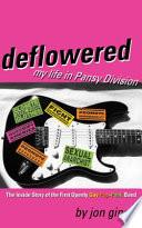 Deflowered