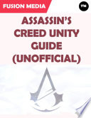 Assassin s Creed Unity Guide  Unofficial