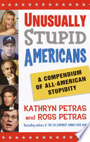Unusually Stupid Americans