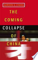 The Coming Collapse Of China : veneer of modernisation however, it...
