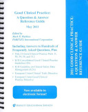 Good Clinical Practice A Question Answer Reference Guide