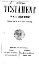 Book Le Nouveau Testament ... Traduit par le R.P. Denis Amelotte. [With woodcuts.]
