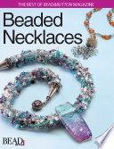 Best of Bead and Button  Beaded Necklaces