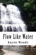 Flow Like Water Book PDF