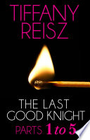 The Last Good Knight  Parts 1 5  Mills   Boon Spice   The Original Sinners  The Red Years   short story