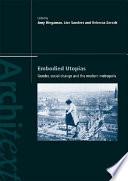Embodied Utopias