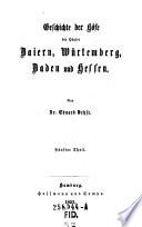 Geschichte der Höfe der Häuser Baiern, Würtemberg, Baden und Hessen
